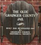 Sign on front of Olde Grainger County Jail in Rutledge